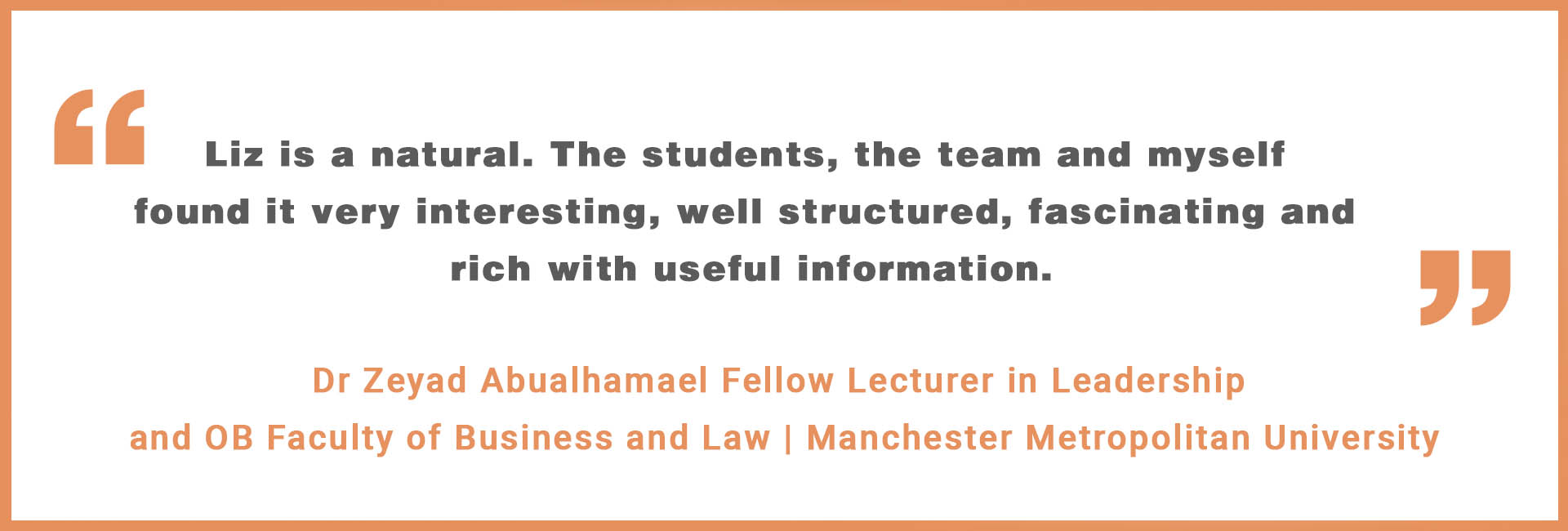 Quotes Dr Zeyad Abualhamael Fellow Lecturer in Leadership and OB Faculty