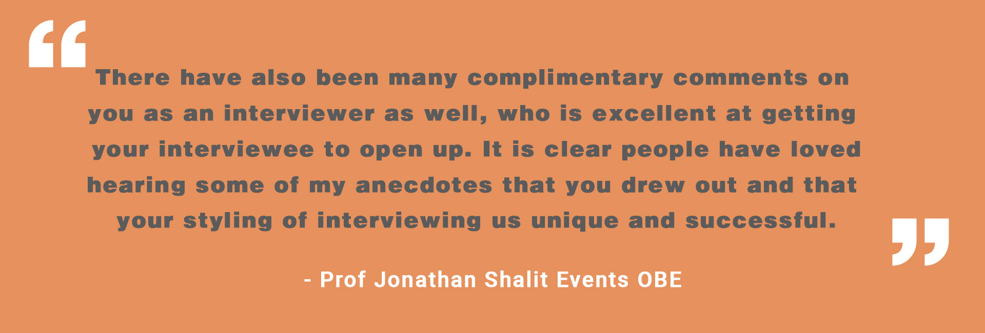 Interviewing Quote Prof Jonathan Shalit Events OBE copy